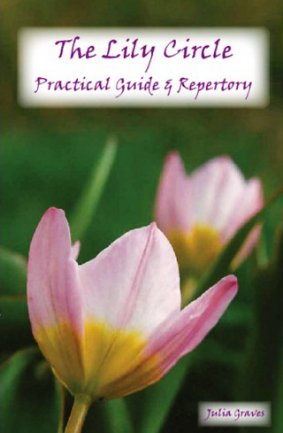The Lily Circle Practical Guide & Repertory